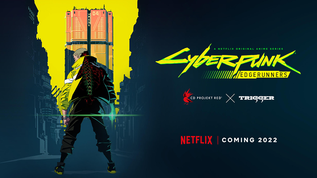 Cyberpunk: Edgerunners Anime by Studio Trigger Slated for 2022 on Netflix